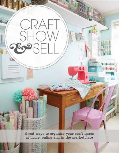 Craft Show and Sell by Torie Jayne