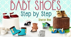 baby shoes tutorials by Sharon Wee