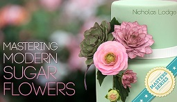 Mastering Modern Sugar Flowers with Nicholas Lodge