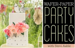 wafer paper party cakes tutorials with Stevi Auble on Craftsy