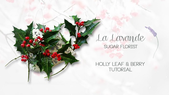 gumpaste holly leaves and berries tutorial by La Lavande