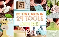 Loren Ebert class on Craftsy Better Cakes in 29 Tools
