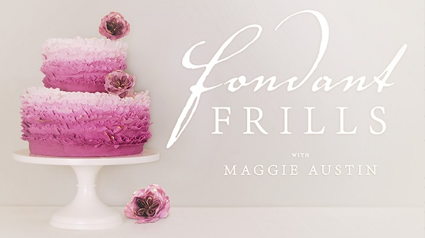 fondant frills tutorial with Maggie Austin on Craftsy