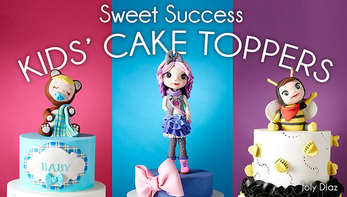 Kids Cake Toppers tutorials with Joly Diaz