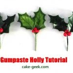 Gumpaste Holly Tutorial