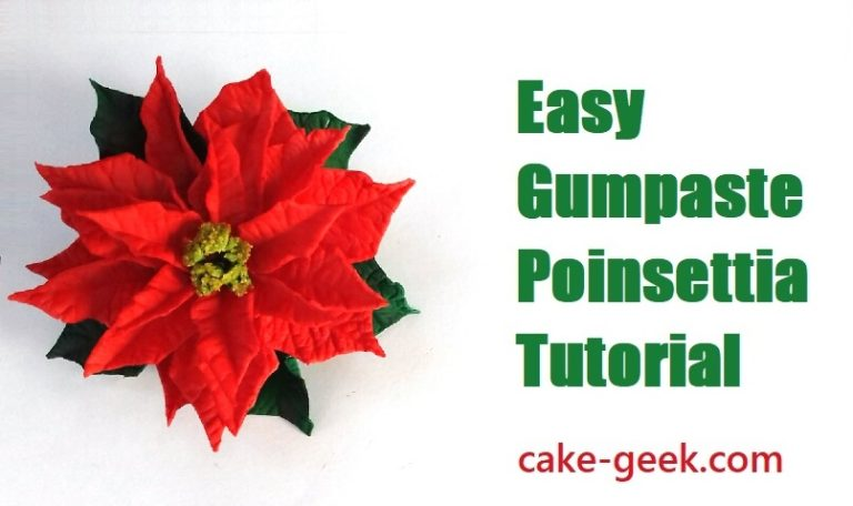 Gumpaste Poinsettia Tutorial on Cake-Geek.com
