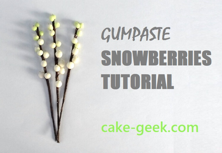 Gumpaste Snowberries Tutorial on Cake-Geek.com