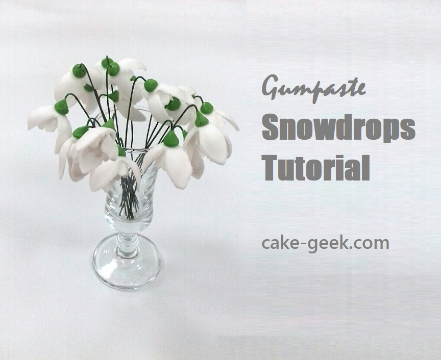 Gumpaste Snowdrops Tutorial on Cake-Geek.com