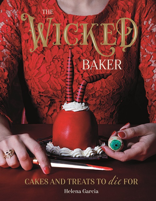 The Wicked Baker by Helena Garcia