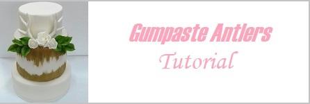 Gumpaste Antlers Tutorial on Cake-Geek.com