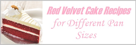 Red velvet cake wedding recipes for different pan sizes on Cake-Geek.com
