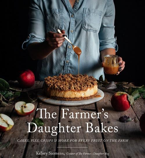 The Farmer's Daughter Bakes by Kelsey Siemens