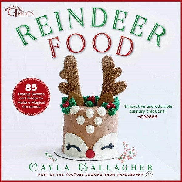 Reindeer Food by Cayla Gallagher