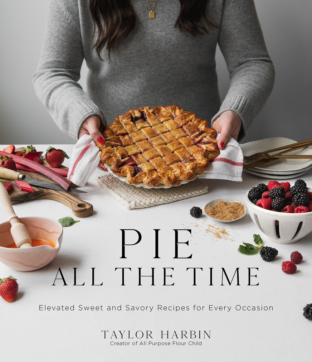 Pie All The Time by Taylor Harbin